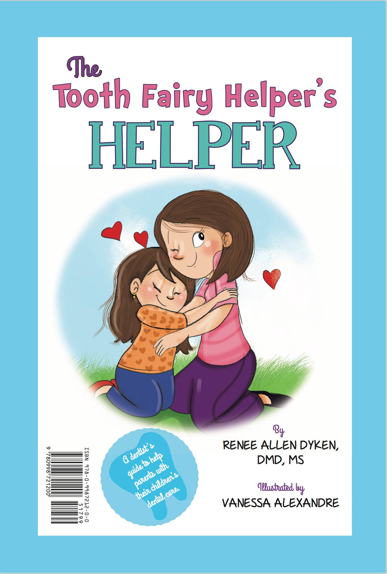 The tooth fairy helpers helper